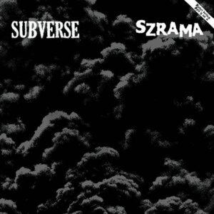 SUBVERSE / SZRAM – Distort Berlin vol. II LP