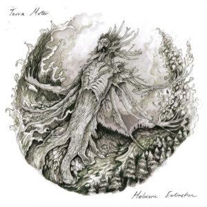 TERA MATERA – Holocene Extinction Parts I & II LP