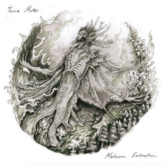 TERA MATERA ‎– Holocene Extinction Parts I & II LP