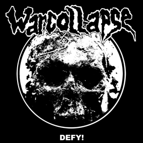 WARCOLLAPSE – Defy
