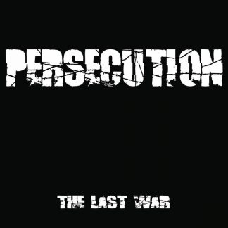 PERSECUTION – The Last War LP