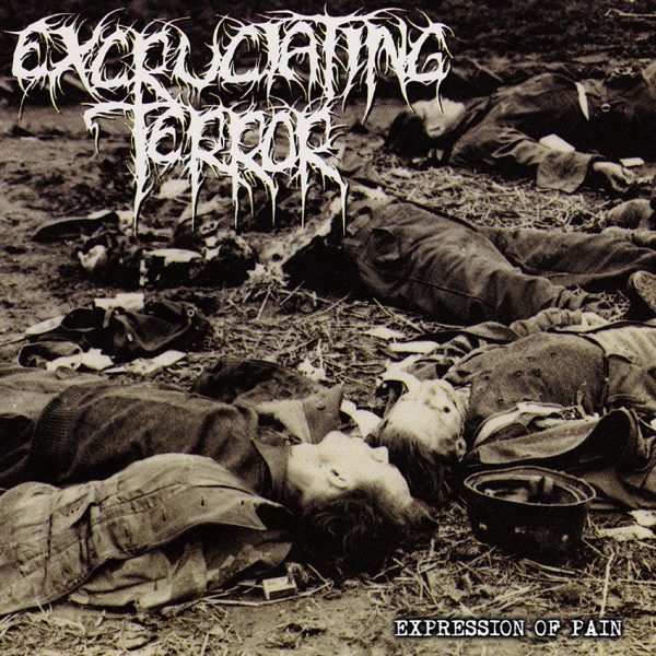 EXCRUCIATING TERROR – Expression of Pain LP