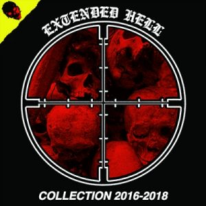 EXTENDED HELL – Collection 2016 – 2018 LP