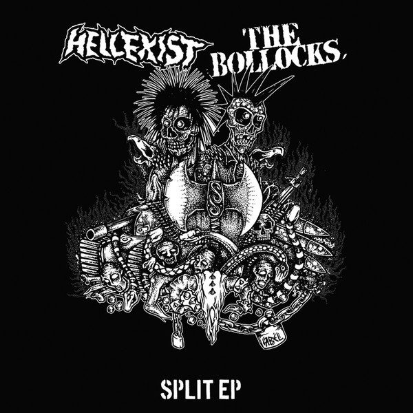 HELLEXIST / THE BOLLOCKS split EP