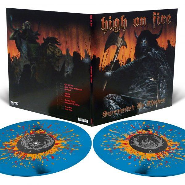 HIGH ON FIRE – Surrounded By Thieves 2xLP