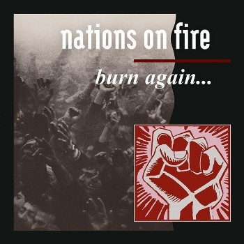 NATIONS ON FIRE – Burn Again … LP