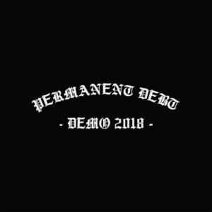 Permanent Debt – Demo 2018 EP