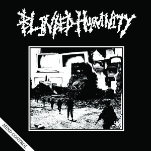 BLINDED HUMANITY – Mind Control EP