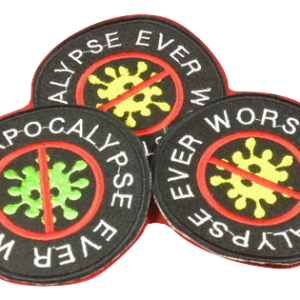 WORST APOCALYPSE EVER – vyšívaná nášivka / embroidered patch