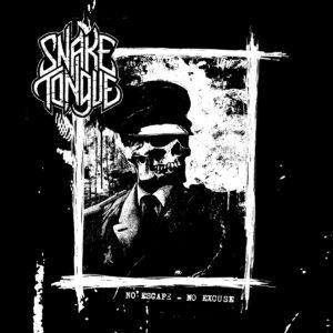 SNAKE TONGUE – No Escape No Excuse 7″EP