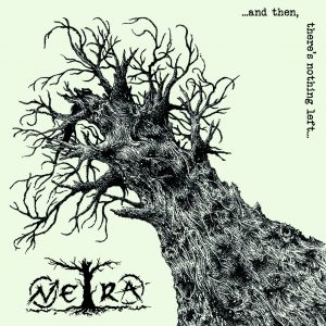 NETRA – ...and then, there's nothing left... LP