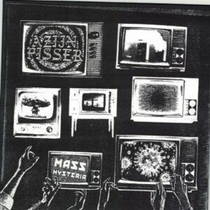 AZIJNPISSER – Mass Hysteria 7″EP