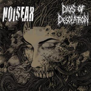 NOISEAR / DAYS OF DESOLATION split 7″EP