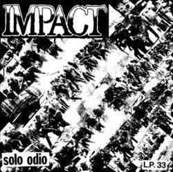 IMPACT – Solo Odio LP