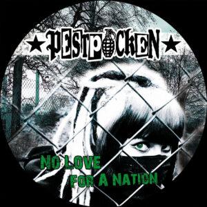 PESTPOCKEN – No Love For A Nation LP picture