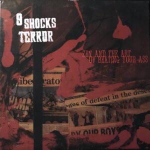 9 Shocks Terror – Zen And The Art Of Beating Your Ass LP