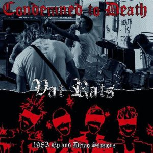 CONDEMNED TO DEATH – 1983 EP and Demo Sessions LP