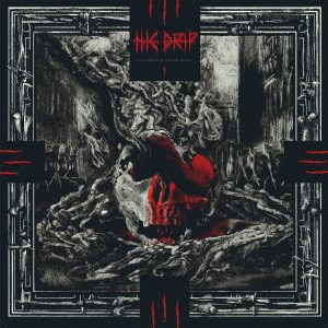 THE DRIP – A Presentation of Gruesome Poetics one-sided LP