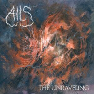 AILS – The Unraveling LP