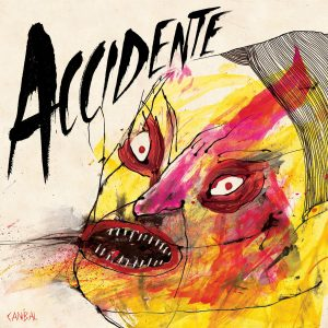 ACCIDENTE – Canibal LP