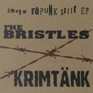 THE BRISTLES / KRIMTÄNK split 7″EP