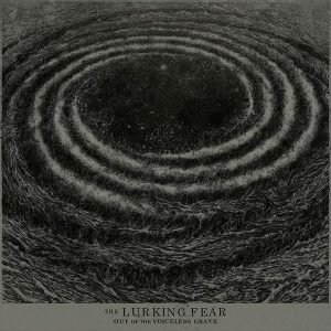 THE LURKING FEAR – Out Of The Voiceless Grave LP