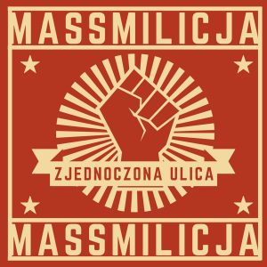 MASSMILICJA – Zjednoczona Ulica LP