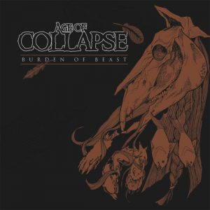 AGE OF COLLAPSE – Burden Of Beast LP