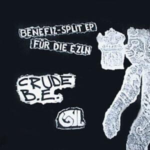 Crude B.E. / GHL split 7″EP