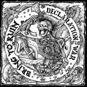 DECLARATION OF WAR / BRING TO RUINS split 7″EP