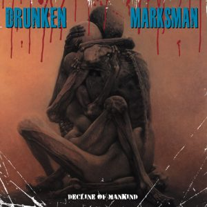 DRUNKEN MARKSMAN – Decline Of Mankind LP