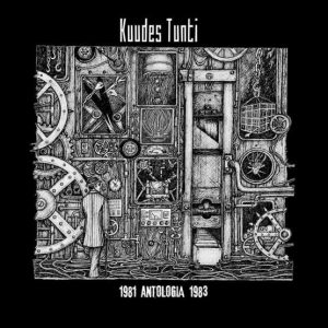 KUUDES TUNTI – 1981 Antologia 1983 LP