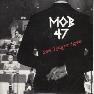 MOB 47 – Dom Ljuger Igen 7″EP