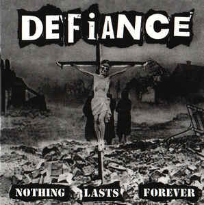 Defiance – Nothing Lasts Forever LP
