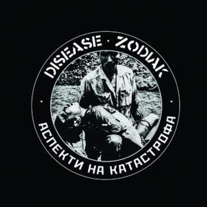 DISEASE / ZODIAK split 7″EP