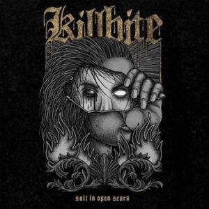 KILLBITE – Salt In Open Scars LP