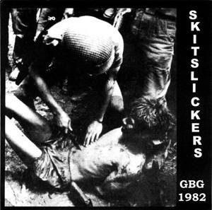SHITLICKERS – GBG 1982 / Cracked Cop Skulls 7″EP