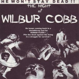 WIBLUR COBB – He Won't Stay Dead!! – The Night Of Wilbur Cobb 7″EP