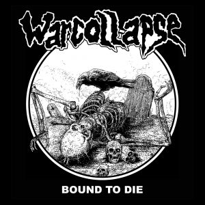 WARCOLLAPSE – Bound To Die backpatch