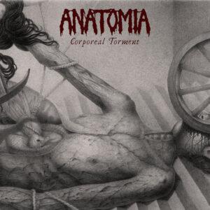 ANATOMIA – Corporeal Torment LP