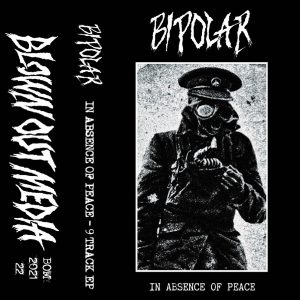 BIPOLAR – In Absence Of Peace CASS