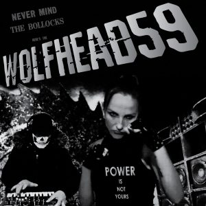 WOLFHEAD59 – Power Is Not Yours LP