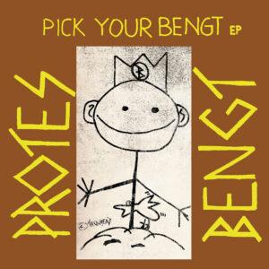 PROTES BENGT – Pick your Bengt LP